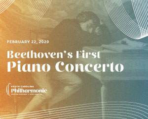 South Carolina Philharmonic Presents Beethoven's First Piano Concerto